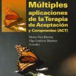leer MULTIPLES APLICACIONES DE LA TERAPIA DE ACEPTACION Y COMPROMISO gratis online