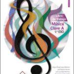 leer MUSICA CLAVE A 1º ESO - CASTELLANO. LIBRO DE TRABAJO. gratis online
