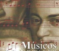 leer MUSICOS INMORTALES: RELATOS BIOGRAFICOS gratis online