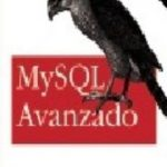 leer MYSQL AVANZADO gratis online