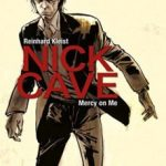 leer NICK CAVE: MERCY ON ME gratis online