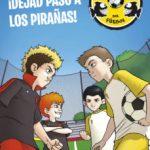 leer NICO: LOS PIRAÃ'AS DEL FUTBOL 1: Â¡DEJAD PASO A LOS PIRAÃ'AS! gratis online