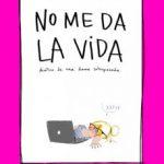 leer NO ME DA LA VIDA gratis online
