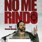 leer NO ME RINDO: SIN MIEDO CONTRA ETA Y FRENTE A LA COBARDIA POLITICA gratis online