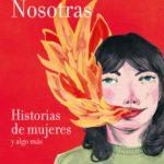 leer NOSOTRAS: HISTORIAS DE MUJERES Y ALGO MAS gratis online