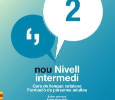 leer NOU NIVELL INTERMEDI 2 : CURS DE LLENGUA CATALANA. FORMACIO DE PERSON gratis online