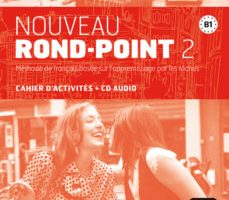 leer NOUVEAU ROND - POINT 2  CAHIER D ACTIVITES + CD AUDIO gratis online
