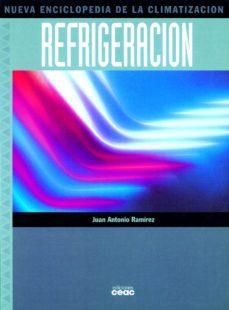 leer NUEVA ENCICLOPEDIA DE LA CLIMATIZACION: REFRIGERACION gratis online