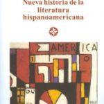 leer NUEVA HISTORIA DE LA LITERATURA HISPANOAMERICANA gratis online