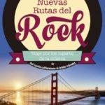 leer NUEVAS RUTAS DEL ROCK: VIAJE POR LOS LUGARES DE LA MUSICA gratis online