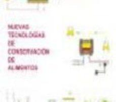 leer NUEVAS TECNOLOGIAS DE CONSERVACION DE ALIMENTOS gratis online