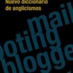 leer NUEVO DICCIONARIO DE ANGLICISMOS gratis online