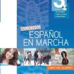 leer NUEVO ESPAÃ'OL EN MARCHA 3 ALUMNO+CD gratis online