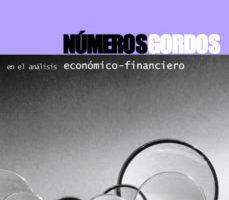 leer NUMEROS GORDOS EN EL ANALISIS ECONOMICO-FINANCIERO gratis online