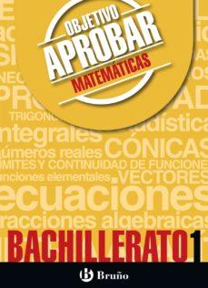leer OBJETIVO APROBAR MATEMATICAS 1º BACHILLERATO gratis online