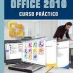 leer OFFICE 2010: CURSO PRACTICO gratis online