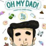 leer OH MY DAD!: PORQUE ELLOS TAMBIEN CUENTAN gratis online