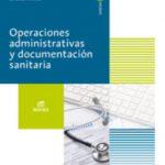 leer OPERACIONES ADMINISTRATIVAS Y DOCUMENTACION SANITARIA ED 2017 gratis online