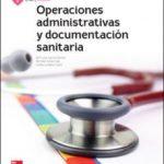 leer OPERACIONES ADMINISTRATIVAS Y DOCUMENTACION SANITARIA. EDICION 2017 gratis online