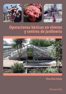 leer OPERACIONES BASICAS EN VIVEROS Y CENTROS DE JARDINERIA gratis online