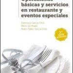leer OPERACIONES BASICAS Y SERVICIOS EN RESTAURANTE Y EVENTOS ESPECIALES gratis online