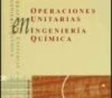 leer OPERACIONES UNITARIAS EN INGENIERIA QUIMICA gratis online
