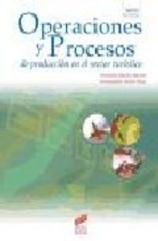 leer OPERACIONES Y PROCESOS DE PRODUCCION EN EL SECTOR TURISTICO gratis online