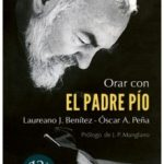 leer ORAR CON EL PADRE PIO gratis online