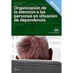 leer ORGANIZACION DE LA ATENCION A LAS PERSONAS EN SITUACION DE DEPENDENCIA gratis online