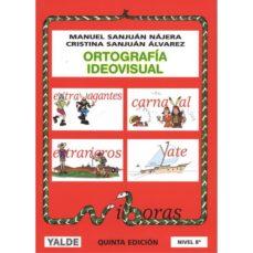 leer ORTOGRAFIA IDEOVISUAL gratis online