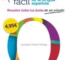 leer ORTOGRAFIA SUPER FACIL DE LA LENGUA ESPAÑOLA gratis online