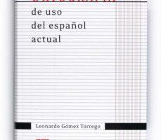 leer ORTOGRAFIA USO ESPAÑOL ACTUAL gratis online