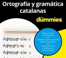 leer ORTOGRAFIA Y GRAMATICA CATALANAS PARA DUMMIES gratis online