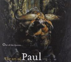 leer OUT OF THE FORESTS: THE ART OF PAUL BONNER gratis online