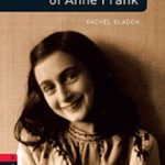 leer OXFORD BOOKWORMS LIBRARY LEVEL 3: ANNE FRANK AUDIO PACK gratis online