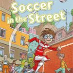 leer OXFORD READ AND IMAGINE 3. SOCCER IN THE STREET gratis online