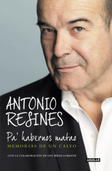 leer PA  HABERNOS MATAO: MEMORIAS DE UN CALVO gratis online
