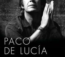leer PACO DE LUCIA: EL HIJO DE LA PORTUGUESA gratis online