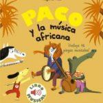 leer PACO Y LA MUSICA AFRICANA: LIBRO MUSICAL gratis online