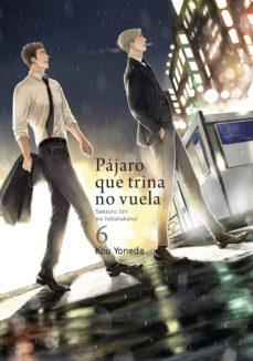 leer PAJARO QUE TRINA NO VUELA (VOL. 6) gratis online