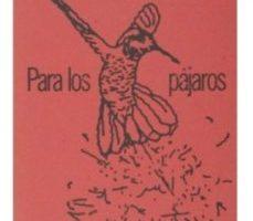 leer PARA LOS PAJAROS gratis online