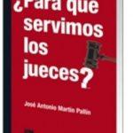 leer PARA QUE SERVIMOS LOS JUECES gratis online