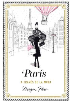 leer PARIS A TRAVES DE LA MODA gratis online
