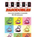 leer PASODOBLES PLAYALONG PARA INSTRUMENTOS DE VIENTO + CD gratis online