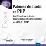 leer PATRONES DE DISEÃ'O EN PHP: LOS 23 MODELOS DE DISEÃ'O: DESCRIPCIONES Y SOLUCIONES ILUSTRADAS EN UML2 Y PHP gratis online