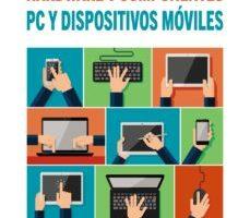 leer PC Y DISPOSITIVOS MOVILES. HARDWARE Y COMPONENTES gratis online