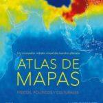 leer ATLAS DE MAPAS: UN INNOVADOR RETRATO VISUAL DE NUESTRO PLANETA: FISICOS