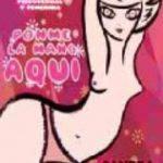 leer PONME LA MANO AQUI gratis online