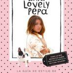 leer (PE) SIMPLY LOVELY PEPA: LA GUIA DE ESTILO DE ALEXANDRA PEREIRA gratis online