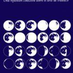 leer PEDIR LA LUNA: UNA REFLEXION COLECTIVA SOBRE EL ARTE DE TRADUCIR gratis online